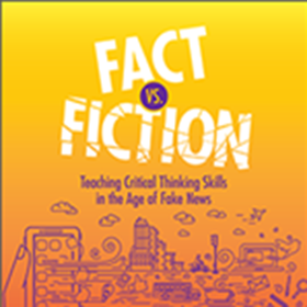 New Book from ISTE Shows Educators How to Help Students Distinguish Between Fact and Fiction in the Age of Fake News
